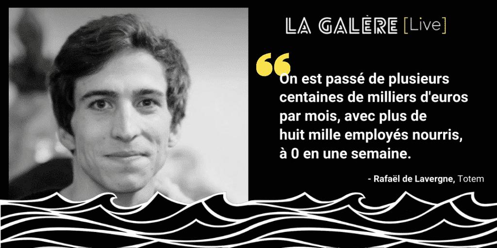Rafaël de Lavergne - Totem | Podcast La Galère | Start The F Up